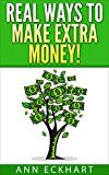 Real Ways To Make Extra Money (2017) (Kindle Edition)