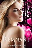Remnant (The Fates of Betrayal Book 2) (Kindle Edition)