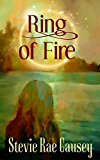 Ring of Fire: A Young Adult Fantasy Novel (Kindle Edition)