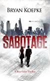 Sabotage (A Reece Culver Thriller - Book 2) (Kindle Edition)