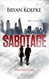 Sabotage (A Reece Culver Thriller - Book 2) (Kindle Edition)
