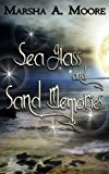 Sea Glass and Sand Memories (a Paranormal Romance Short Story) (Kindle Edition)