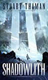 Shadowlith (Umbral Blade Book 1) (Kindle Edition)