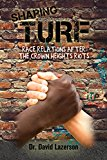 Sharing Turf: Race Relations After the Crown Heights Riots (Kindle Edition)