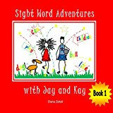 Sight Word Adventures with Jay and Kay Book 1 (Kindle Edition)