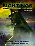 Sightings: Dewey Lake Monster (Kindle Edition)