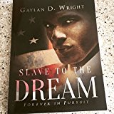 Slave to the Dream: Forever in Pursuit (Kindle Edition)