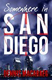 Somewhere in San Diego (Kindle Edition)