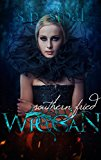 Southern Fried Wiccan (Kindle Edition)