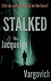 Stalked (Kindle Edition)