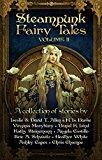 Steampunk Fairy Tales Volume II (Kindle Edition)