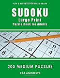 Sudoku Large Print Puzzle Book for Adults: 200 Medium Puzzles (Puzzle Books Plus)