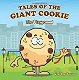 Tales of the Giant Cookie: The Playground