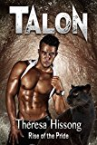 Talon (Rise of the Pride, Book 1) (Kindle Edition)