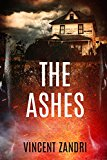 The Ashes (The Rebecca Underhill Trilogy Book 2) (Kindle Edition)