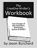 The Creative Writer's Workbook (Kindle Edition)