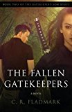The Fallen Gatekeepers: Book Two in The Gatekeeper's Son Series (Volume 2)
