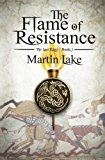 The Flame of Resistance (The Lost King) (Volume 1)