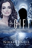 The Gift (A Transitions Novel #1) (Kindle Edition)