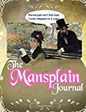 The Mansplain Journal