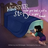 The Monster Under Your Bed is Just a Story in Your Head: Conquering Fear through Neuroliteracy
