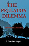 The Pellaton Dilemma: A McMillan Adventure (Kindle Edition)
