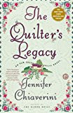 The Quilter's Legacy: An Elm Creek Quilts Novel (The Elm Creek Quilts)