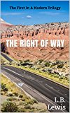 The Right Of Way: A Millennial's Journey To Pay Off Her Loans (Modern Trilogy Book 1) (Kindle Edition)