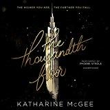 The Thousandth Floor   (Thousandth Floor, Book 1)