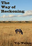 The Way of Reckoning (Kindle Edition)