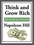 Think and Grow Rich (Kindle Edition)