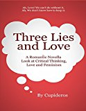 Three Lies and Love (Kindle Edition)