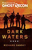 Tom Clancy's Ghost Recon Wildlands: Dark Waters (Kindle Edition)