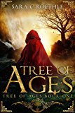 Tree of Ages (The Tree of Ages Series Book 1) (Kindle Edition)