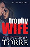 Trophy Wife (Kindle Edition)