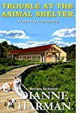 Trouble at the Animal Shelter: A Cedar Bay Cozy Mystery (Kindle Edition)