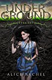 Under Ground: (Special Edition) (Volume 1)