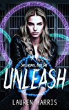 Unleash: Contemporary Fantasy/Shapeshifter (Spellhounds Book 1) (Kindle Edition)