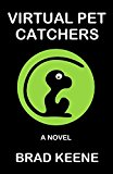 Virtual Pet Catchers (Kindle Edition)
