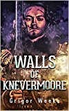 Walls of Knevermoore (Kindle Edition)