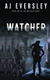 Watcher (The Watcher Series) (Volume 1)