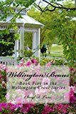 Wellington Beaus (Wellington Cross Series Book 5) (Kindle Edition)