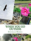 When You Go Outside: How Do You Use Your Senses?