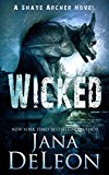 Wicked (Shaye Archer Series Book 4) (Kindle Edition)