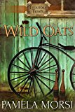 Wild Oats (Territory Trysts Book 1) (Kindle Edition)