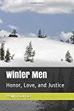 Winter Men: Honor, Love, and Justice