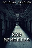 bad memories (Kindle Edition)