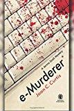 e-Murderer: A Jenna Scali Mystery (Jenna Scali Series) (Volume 1)