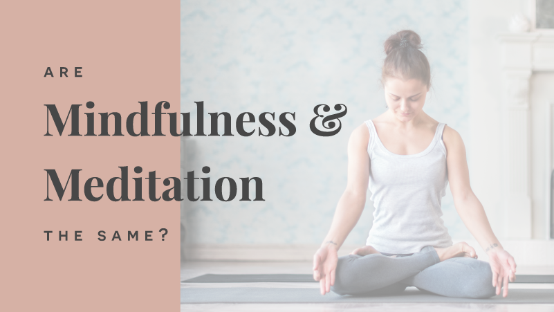 Are Mindfulness and Meditation the Same?