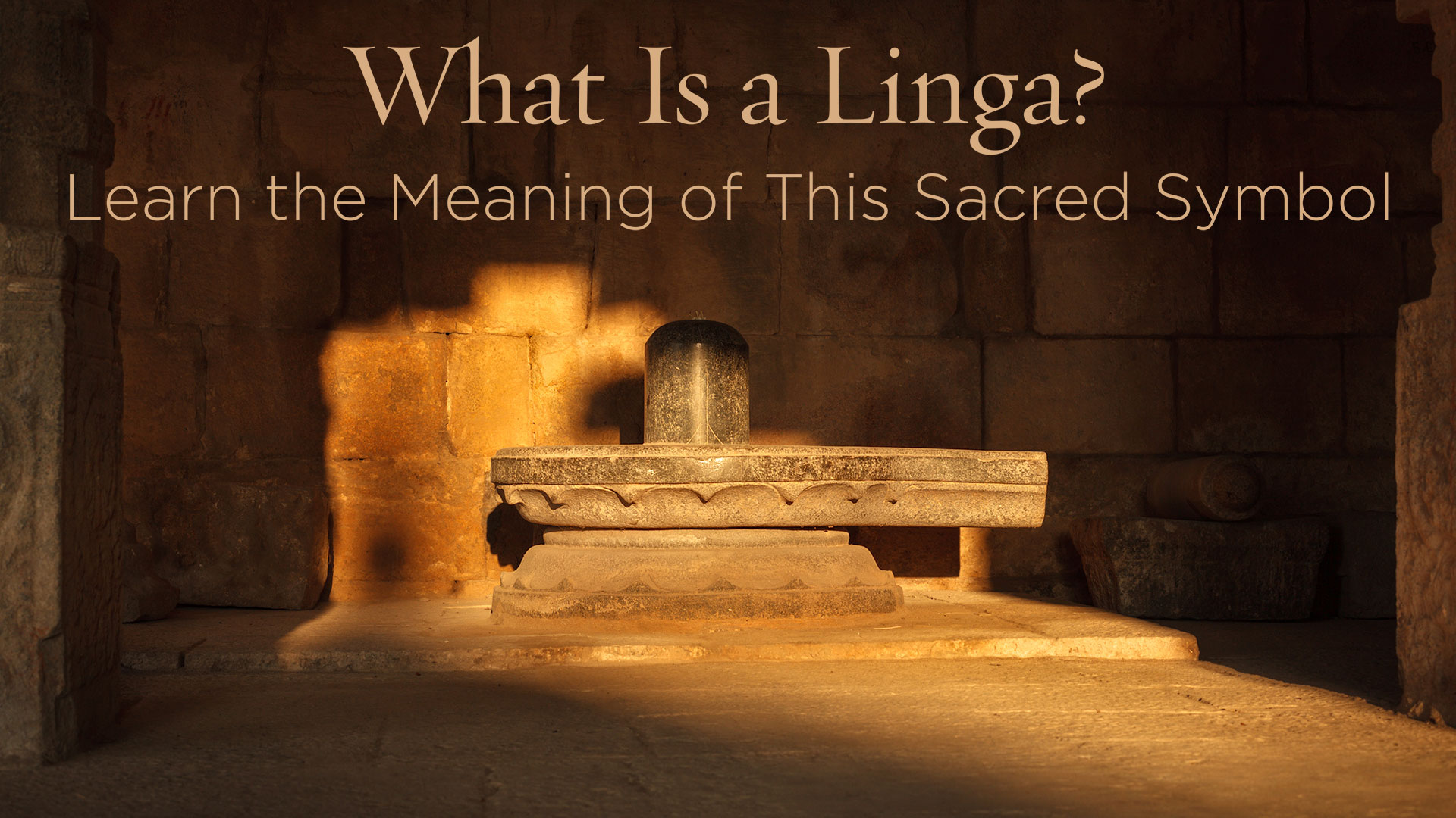 What Is A Linga? Learn The Meaning Of This Sacred Symbol